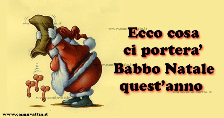 Foto Divertenti Di Natale.Cosa Troveremo Sotto L Albero Di Natale Camin Vattin