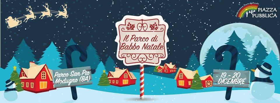 Parco Di Babbo Natale.Il Parco Di Babbo Natale 19 E 20 Dicembre 2015 Parco San Pio