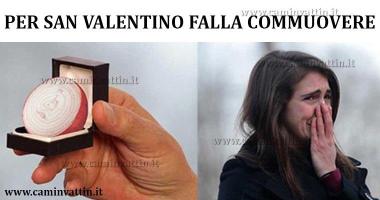 come far commuovere una donna amore san valentino