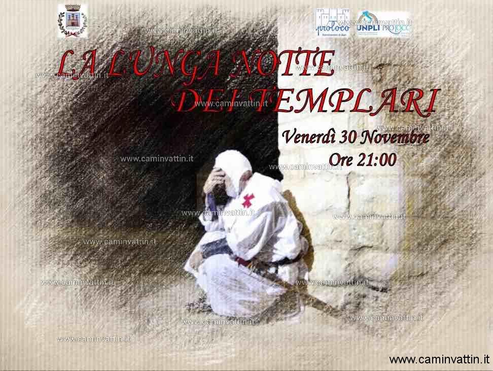 la lunga notte dei templari 30 novembre