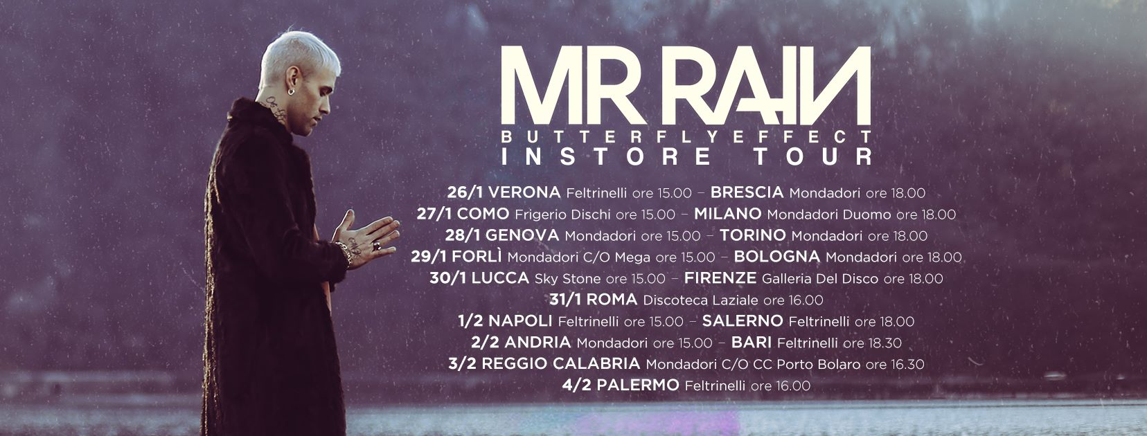 mr rain firmacopie a la feltrinelli di bari butterfly effect instore tour camin vattin. Black Bedroom Furniture Sets. Home Design Ideas