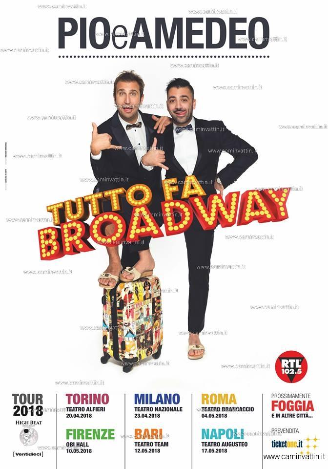 pio e amedeo tutto fa broadway tour 2018 teatro team bari