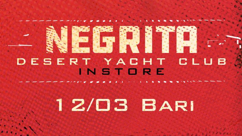 Negrita Desert Yacht Club instore tour