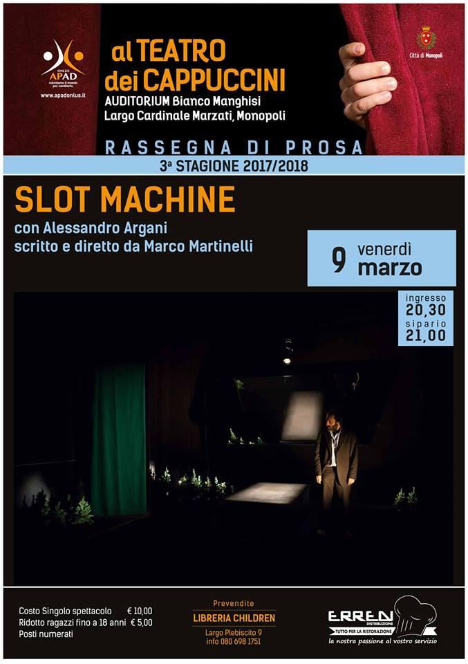 slot machine marco martinelli monopoli teatro cappuccini