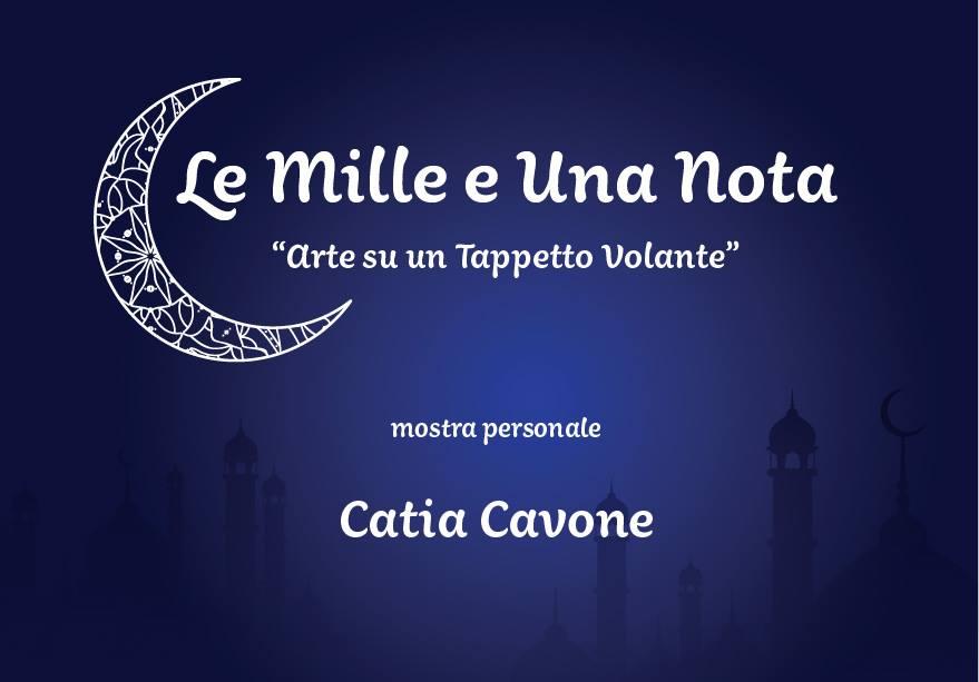 Le Mille e Una Nota Arte su Tappeto Volante mostra personale di Catia Cavone