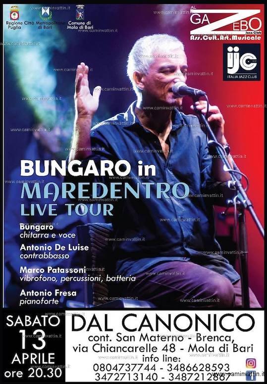 bungaro maredentro live tour