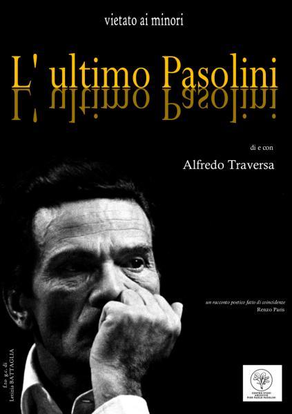 L ULTIMO PASOLINI Alfredo Traversa