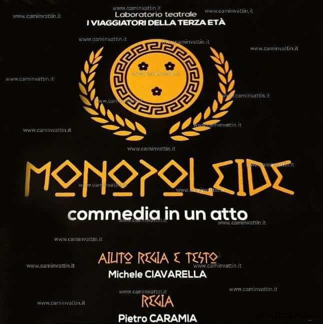 Monopoleide commedia in un atto di Michele Ciavarella