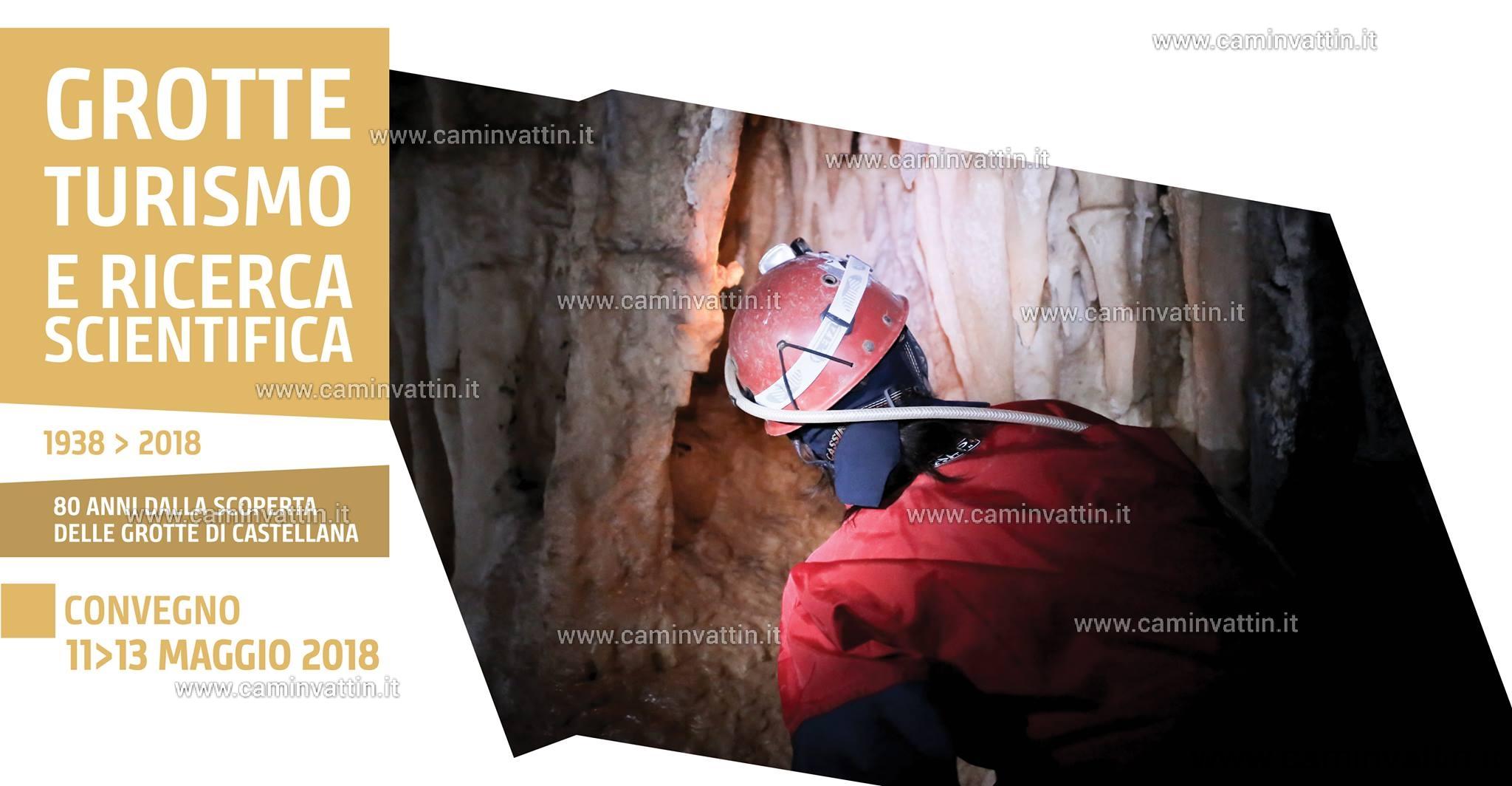 Grotte Turismo e Ricerca Scientifica 80 anni dalla scoperta delle Grotte di Castellana