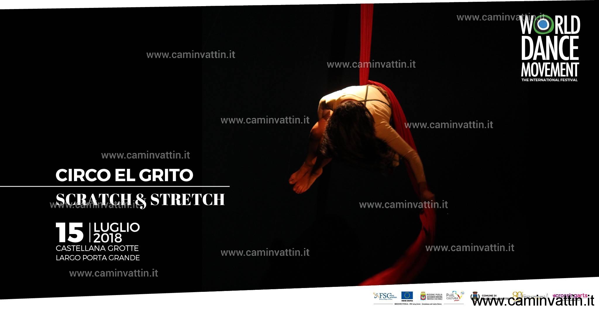 Circo El Grito Scratch e Stretch