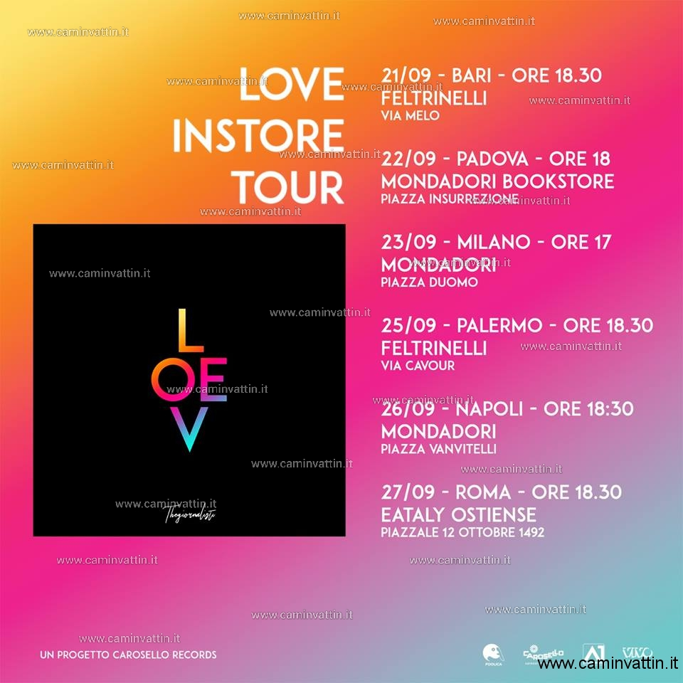 the giornalisti love instore tour