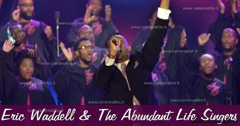 ERIC WADDELL THE ABUNDANT LIFE SINGERS gospel