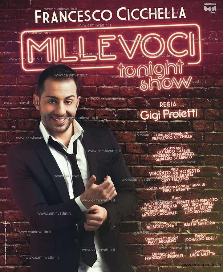 FRANCESCO CICCHELLA in Millevoci Tonight Show teatro team