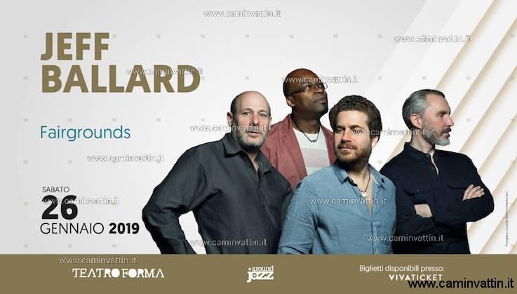 Jeff Ballard Fairgrounds in concerto al teatro Forma