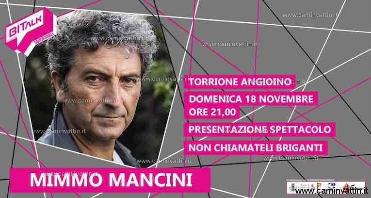 Mimmo Mancini Non chiamateli briganti Torrione Angioino