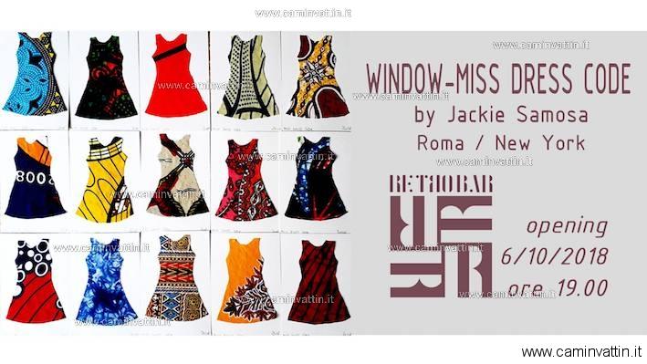 Window miss dress code by Jackie Samosa Roma New York