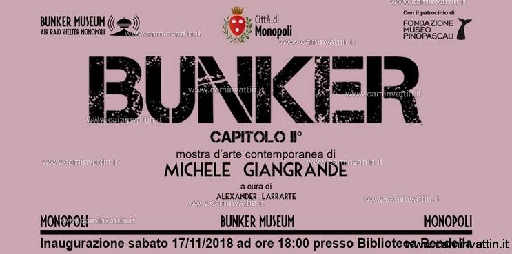 BUNKER mostra di arte contemporanea di Michele Giangrande monopoli