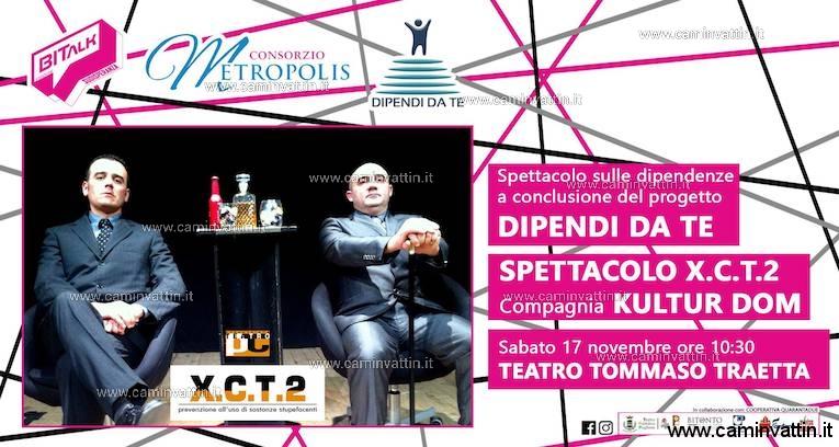 compagnia kultur dom xct2 spettacolo sulle dipendenze