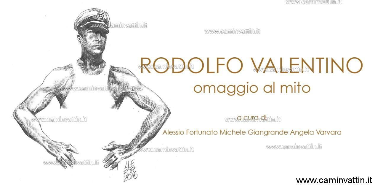 RODOLFO VALENTINO Omaggio al mito Mostra internazionale di fumetti