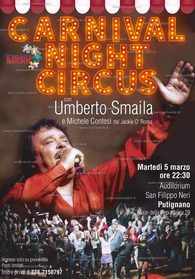 CARNIVAL NIGHT CIRCUS Veglione di Carnevale con Umberto Smaila