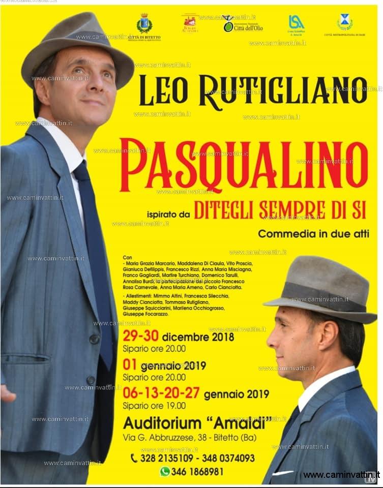 PASQUALINO con Leo Rutigliano in scena a Bitetto