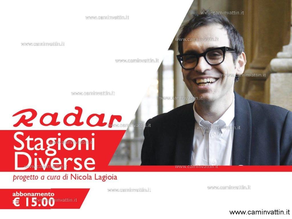 Stagioni diverse al Teatro radar ciclo di incontri a cura di Nicola Lagioia