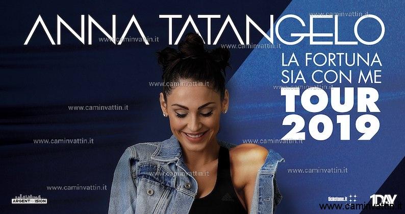 ANNA TATANGELO in concerto a Conversano La fortuna sia con me Live Tour 2019