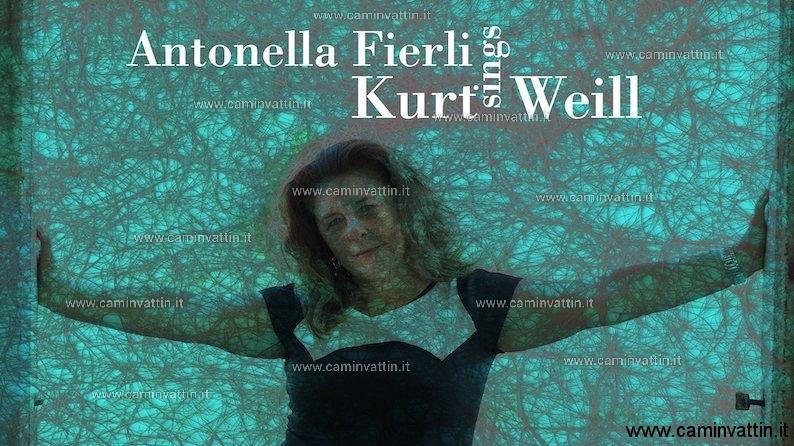 Antonella Fierli canta Kurt Weill