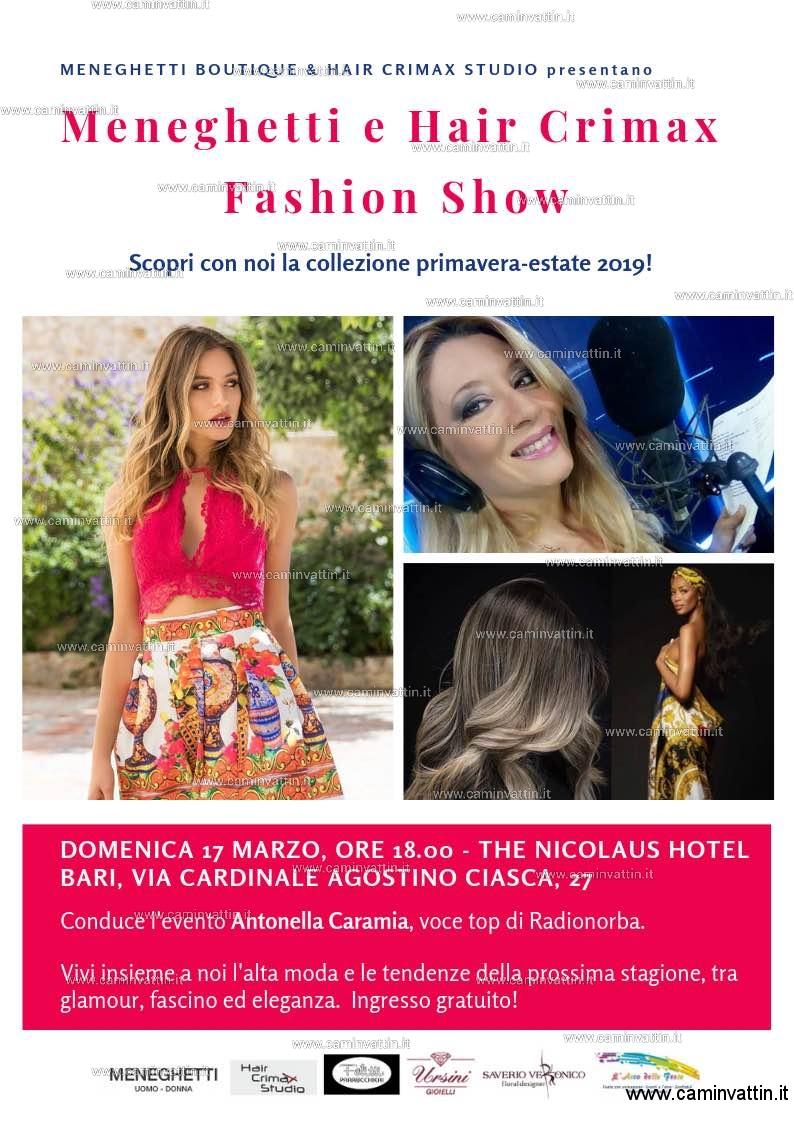 MENEGHETTI e HAIR CRIMAX FASHION SHOW arriva a Bari l'appuntamento con alta moda