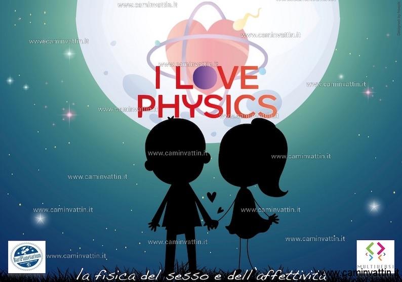 i love physics planetario sky skan di bari