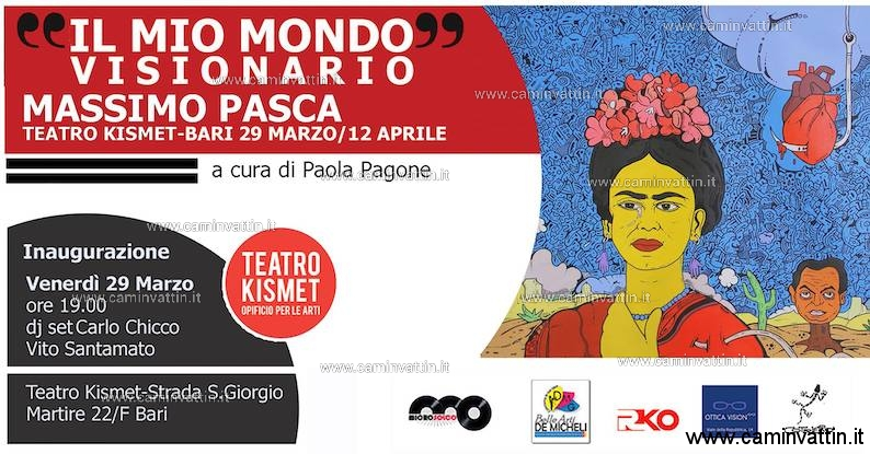Il Mio Mondo Visionario personale di Massimo Pasca Teatro Kismet