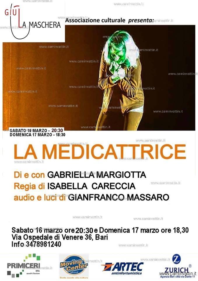 LA MEDICATTRICE di e con Gabriella Margiotta