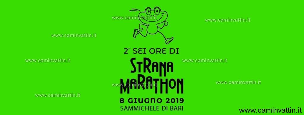 sei ore di strana marathon 2019