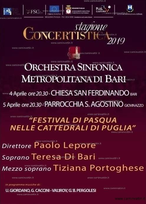 Calendario Mercatini Antiquariato Puglia.Festival Di Pasqua Nelle Cattedrali Di Puglia Camin Vattin