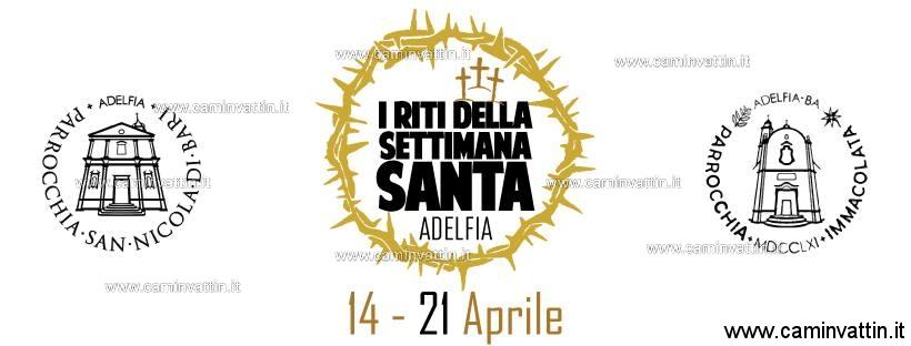 I Riti della Settimana Santa 2019 Adelfia