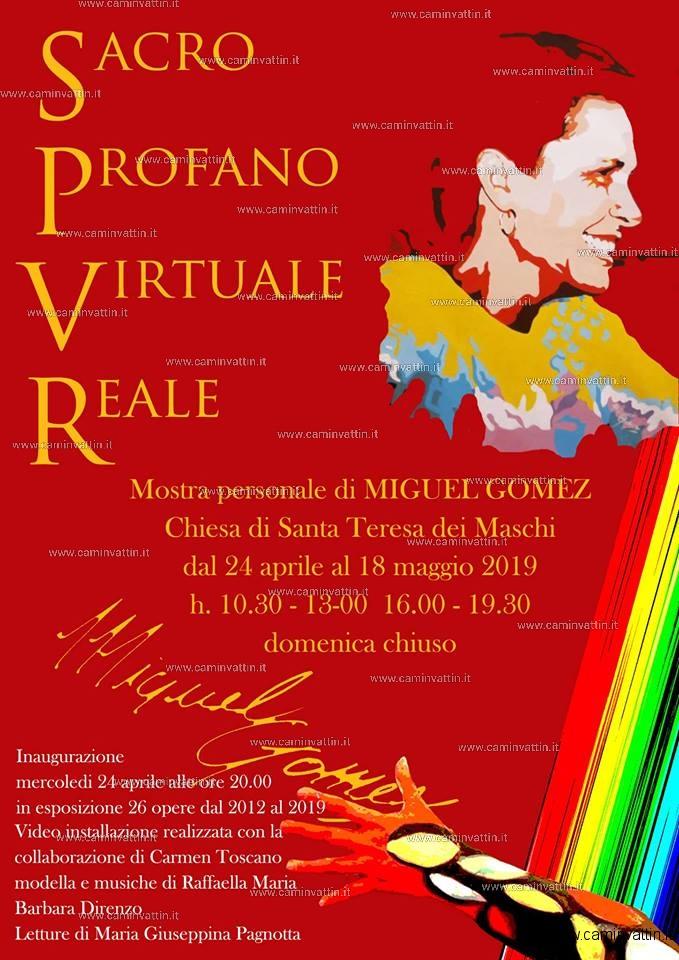 Sacro Profano Virtuale Reale mostra personale di Miguel Gomez