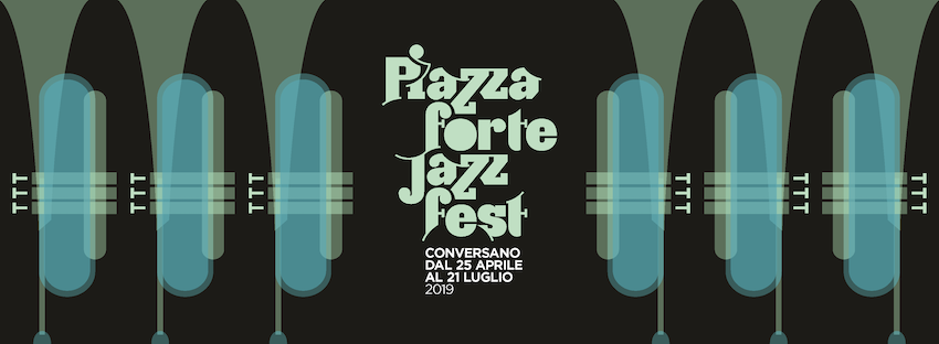 piazzaforte jazz fest 2019 conversano