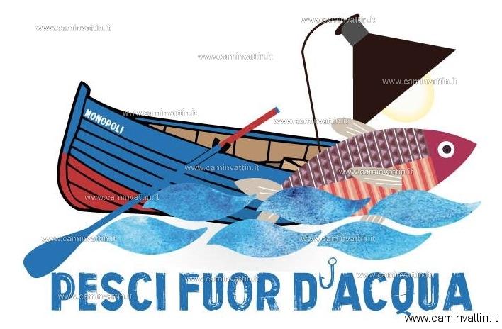 pesci fuor d acqua monopoli