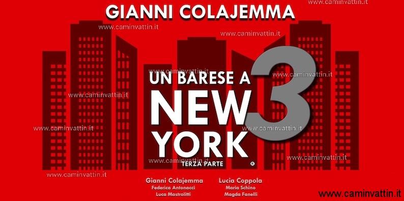 un barese a new york tre gianni colajemma