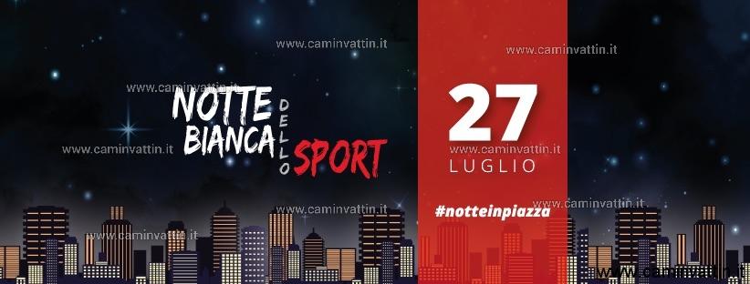 Notte Bianca dello Sport 2019 Modugno