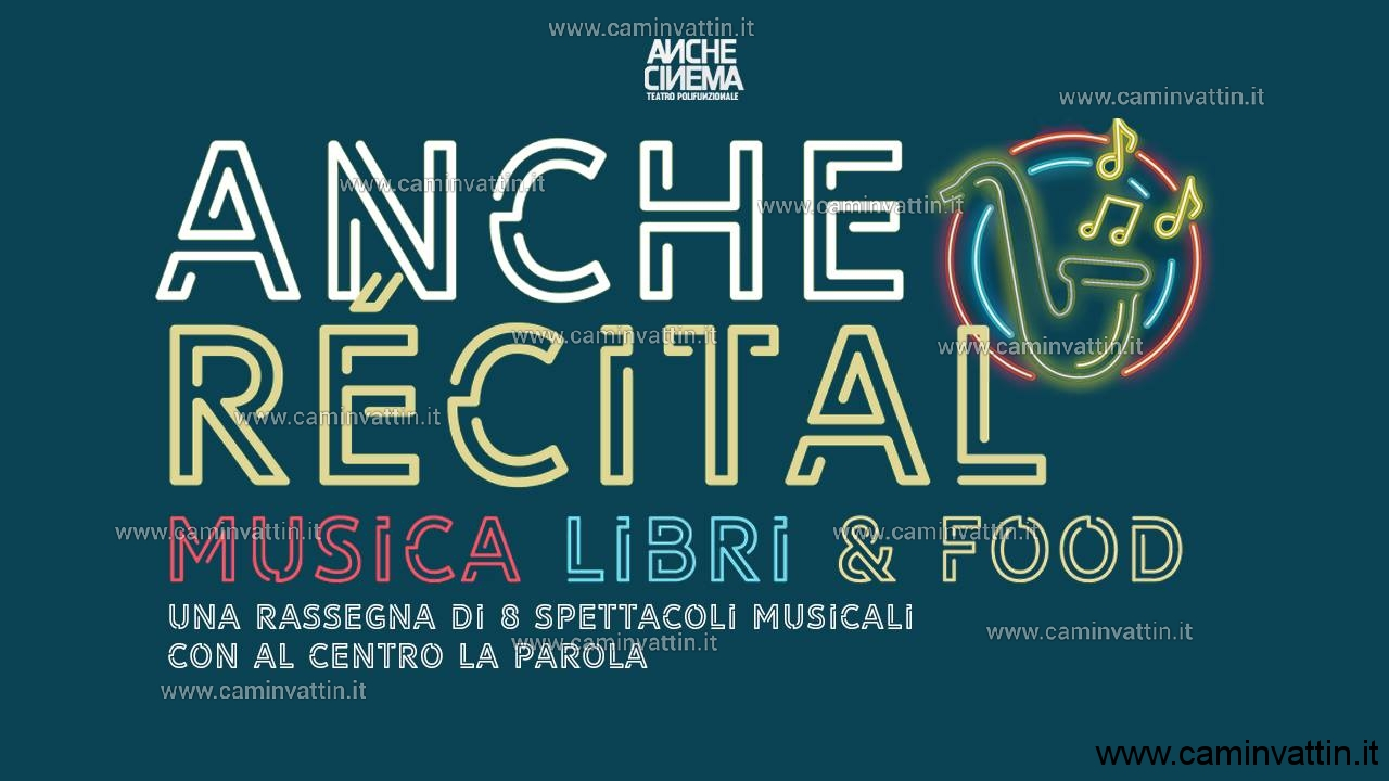AncheRecital Musica Libri e Food