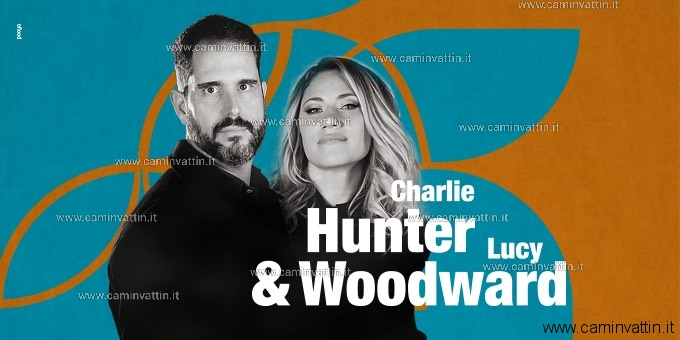 CHARLIE HUNTER LUCY WOODWARD teatro forma