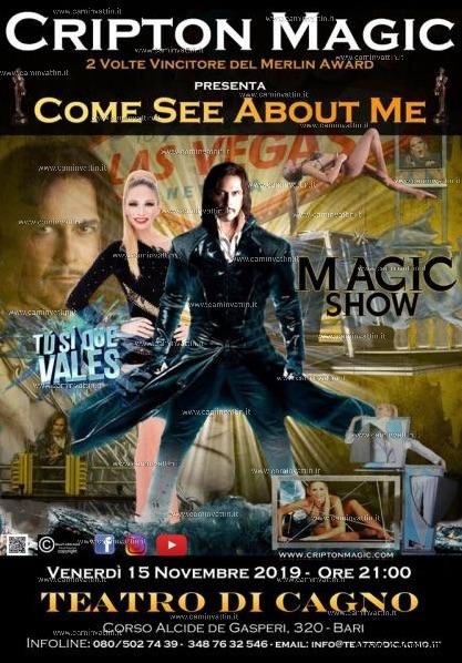 COME SEE ABOUT ME Magic Show Mago CRIPTON