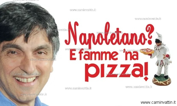 VINCENZO SALEMME in Napoletano? E famme 'na pizza!