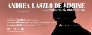 Andrea Laszlo De Simone con immensita orchestra