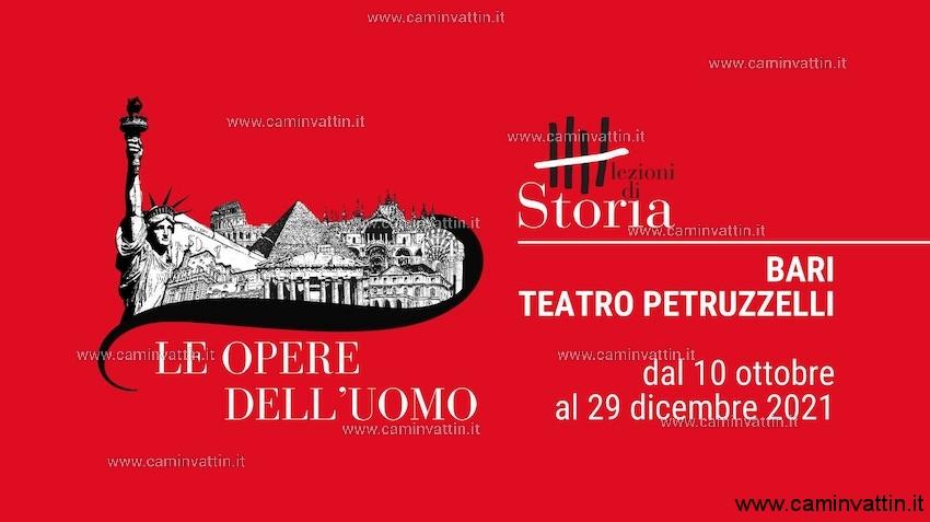 lezioni di storia 2021 teatro petruzzelli le opere dell uomo